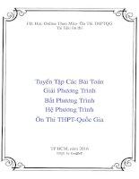 Tuyển tập các bài toán giải phương trình bất phương trình hệ phương trình ôn thi THPT quốc gia full