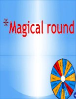 Thiết kế trò chơi MAGICAL ROUND trên powperpoint dùng trong giảng dạy môn Tiếng Anh trẻ em