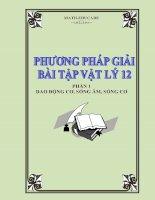 Phuong phap giai bt vat ly dao dong co, song am, song co 12( Luyen  thi dai hoc 2016)
