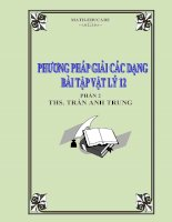 Phuong phap giai cac dang bai tap vat ly 12  phan 2 (Luyen thi dai hoc2016)