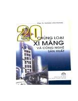 20 chủng loại xi măng và công nghệ sản xuất (NXB khoa học kỹ thuật 2006)   pgs  ts  hoàng văn phong, 173 trang