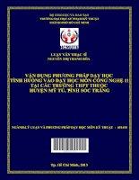 Vận dụng phương pháp dạy học tình huống vào dạy học môn công nghệ 11 tại các trường THPT thuộc huyện mỹ tú, tỉnh sóc trăng