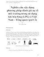 Nghiên cứu xây dựng phương pháp đánh giá sự cố môi trường trong sử dụng khí hóa lỏng (LPG) ở Việt Nam - Tổng quan (part 2)