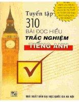 Ebook tuyển tập 310 bài đọc hiểu trắc nghiệm tiếng anh  phần 1