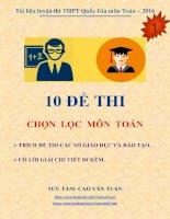 10 đề thi chọn lọc 2016 môn toán có lời giải chi tiết môn toán_Cao Văn Tuấn