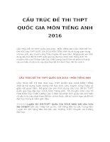 CẤU TRÚC đề THI THPT QUỐC GIA môn TIẾNG ANH 2016
