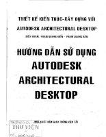 Hướng dẫn sử dụng Autodesk Architectural Desktop: Phần 1