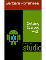 Getting started with android studio by barbara hohensee