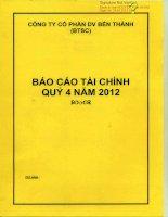 Báo cáo tài chính quý 4 năm 2012 - Công ty Cổ phần Dịch vụ Bến Thành