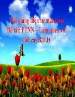 Bài giảng điện tử mầm non lớp Lá đề tài PTNN – Làm quen với chữ cái B,D,Đ