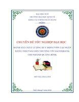 ĐÁNH GIÁ CHẤT LƯỢNG HUY ĐỘNG vốn tại NGÂN HÀNG TMCP sài gòn THƯƠNG tín SACOMBANK – CHI NHÁNH QUẢNG BÌNH  (1)