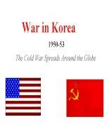 The Cold War Spreads Around the Globe War in Korea 19501953