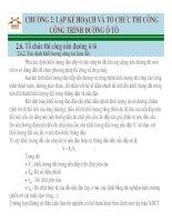 CHƯƠNG 2: LẬP KẾ HOẠCH VÀ TỔ CHỨC THI CÔNG CÔNG TRÌNH ĐƯỜNG Ô TÔ CÔNG TRÌNH ĐƯỜNG Ô TÔ
