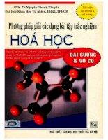 Phương pháp giải các dạng bài tập trắc nghiệm hóa học đại cương  vô cơ nguyễn thanh khuyến