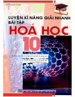 Luyện kỹ năng giải nhanh bài tập hóa học 10 cù thanh toàn
