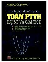 Các chuyên đề nâng cao toán PTTH đại số và giải tích phạm quốc phong