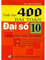 Tuyển chọn 400 bài toán đại số 10 hà văn chương