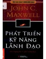 Phát triển kỹ năng lãnh đạo  john c  maxwell; đinh việt hòa MPSM, nguyễn thị kim oanh (dịch), lê duy hiếu (hiệu đính) pdf