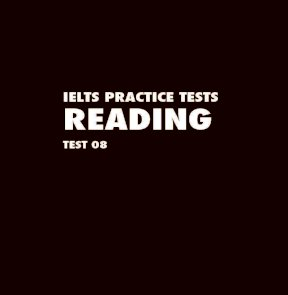IELTS practice test 08 reading academic test