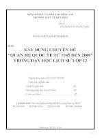 """skkn xây DỰNG CHUYÊN đề """"QUAN hệ QUỐC tế từ 1945 đến 2000"""" TRONG dạy học LỊCH sử lớp 12"""