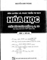 Rèn luyện và phát triển tư duy giải bài toán điểm 8, 9, 10 hóa học tập 1 vô cơ  nguyễn anh phong