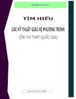 Tìm hiểu các kĩ thuật giải hệ phương trình  Ôn thi tốt nghiệp THPT quốc gia