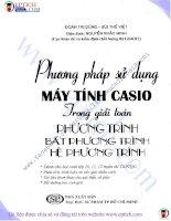 Phương Pháp Sử Dụng Máy Tính Casio Trong Giải Toán Phương Trình – Bất Phương Trình – Hệ Phương Trình