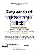 HƯỚNG dẫn học tốt TIẾNG ANH 12 (tái bản THÁNG 7 năm 2015)   MAI LAN HƯƠNG