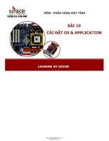 BÀI GIẢNG PHẦN CỨNG máy TÍNH   cài đặt OS và APPLICATION