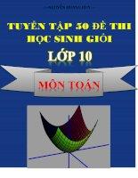 Tuyển tập 50 đề thi HSG toán lớp 10 có đáp án chi tiết