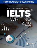 The complete solution IELTS writing ( Hướng dẫn viết IELTS Writing chi tiết task 1 và task 2 )