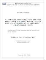 Vận dụng hệ phương pháp vấn đáp   đàm thoại và gợi tìm trong dạy học truyện ngắn vợ chồng a phủ và vợ nhặt ở lớp 12 (chương trình chuẩn)