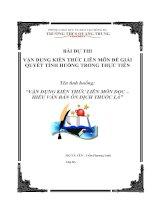 VẬN DỤNG KIẾN THỨC LIÊN môn để GIẢI QUYẾT các TÌNH HUỐNG (ngữ văn 8) vận DỤNG KIẾN THỨC LIÊN môn đọc – HIỂU văn bản ôn DỊCH THUỐC lá