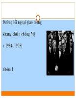 Đường lối ngoại giao trong kháng chiến chống mỹ ( 1954 -1975)
