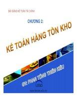 Bài giảng Kế toán tài chính  Kế toán hàng tồn kho  Phan Tống Thiên Kiều