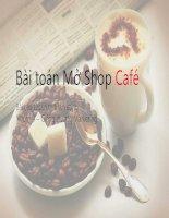 Bài toán mở shop café
