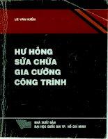 HƯ HỎNG SỬA CHỮA GIA CƯỜNG CÔNG TRÌNH (NXB đại học quốc gia 2004)   lê văn kiểm, 383 trang