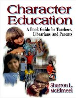 Character education  a book guide for teachers  librarians  and parents