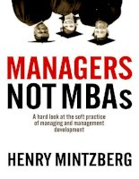 Manager not MBA A Hard Look at the Soft Practice  of Managing and Management Development
