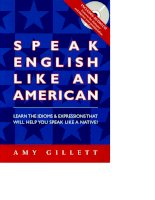 SPEAK ENGLISH LIKE AMERICAN   TIẾNG ANH GIAO TIẾP