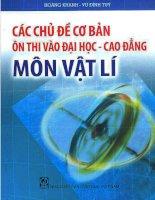 CÁC CHỦ đề cơ bản ôn THI vào đại học, CAO ĐẲNG môn vật lý   HOÀNG KHANH