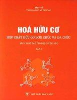 HÓA học hữu cơ hợp CHẤT hữu cơ đơn CHỨC và đa CHỨC (tập II)   NXB y học