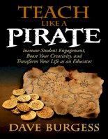 Teach like a PIRATE increase s   dave burgess