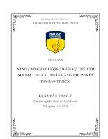 .NÂNG CAO CHẤT LƯỢNG DỊCH VỤ THẺ ATM NỘI ĐỊA CHO CÁC NGÂN HÀNG TMCP TRÊN ĐỊA BÀN TP.HCM