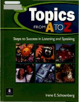 Topics from a to z steps to success in listening and speaking (book 1)