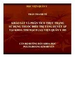 ĐỀ tài KHẢO sát và PHÂN TÍCH THỰC TRẠNG sử DỤNG THUỐC điều TRỊ TĂNG HUYẾT áp tại KHOA TIM MẠCH (a2) VIỆN QUÂN y 103