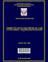 nghiên cứu chuẩn giáo tiếp spi, i2c, uart của pic 16f877a   thi công mạch giao tiếp