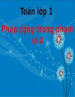 Bài giảng Toán 1 chương 2 bài 3: Phép cộng trong phạm vi 4
