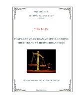 Pháp luật về an toàn vệ sinh lao động Thực trạng và hướng hoàn thiện