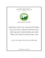 Đánh giá công tác giải quyết khiếu nại, tố cáo và tranh chấp đất đai trên địa bàn thành phố lạng sơn, tỉnh lạng sơn giai đoạn 2010 – 2014